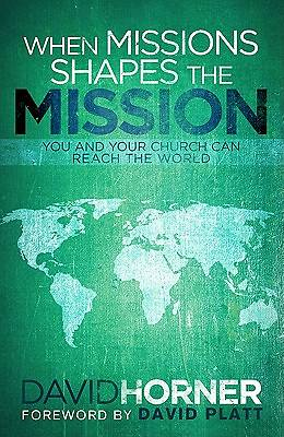 Picture of When Missions Shapes the Mission