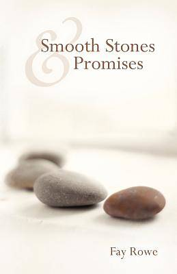 Smooth Stones & Promises