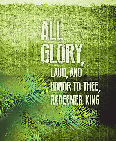 Picture of All Glory Palm Sunday Images Bulletin, Large (Pkg of 50) Large