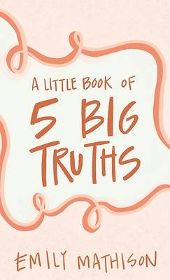 Picture of A Little book of 5 Big Truths
