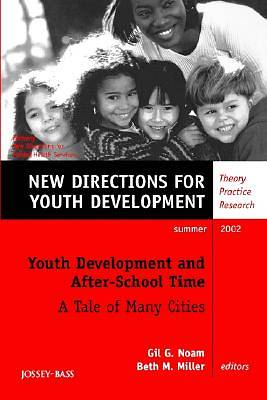 New Directions for Youth Development, Youth Development and After-School Time