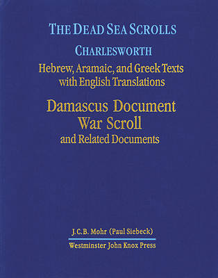 Damascus Document, War Scroll, and Related Documents