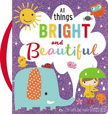 Picture of All Things Bright and Beautiful
