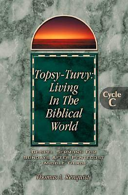 Picture of Topsy-Turvy Living in the Biblical World