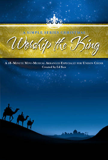 Worship the King Unison/2 Part Choral Book