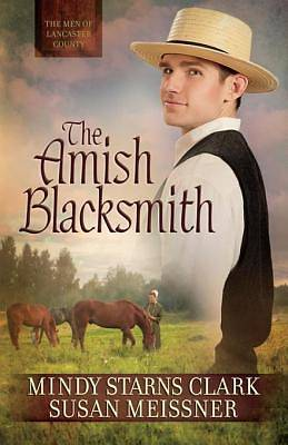 The Amish Blacksmith [ePub Ebook]