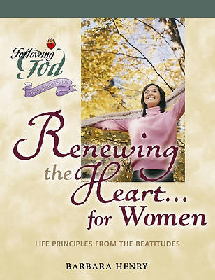Picture of Renewing the Heart...for Women