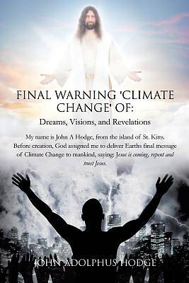 Picture of Final Warning 'Climate Change' of