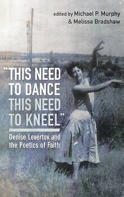 "Picture of ""this need to dance / this need to kneel"""
