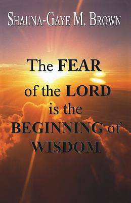 Picture of The Fear of the Lord Is the Beginning of Wisdom