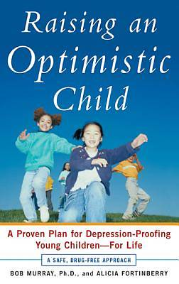 Raising an Optimistic Child  [Adobe Ebook]
