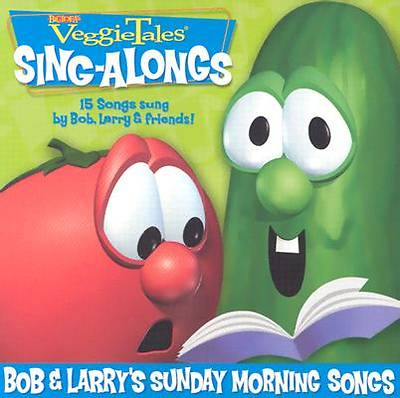 Bob and Larrys Sunday Morning Songs