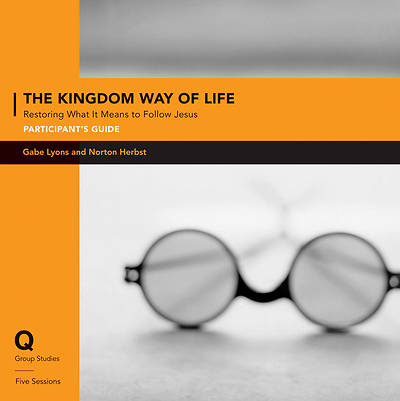 Q Society Room - The Kingdom Way of Life Participants Guide