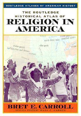 The Routledge Historical Atlas of Religion in America