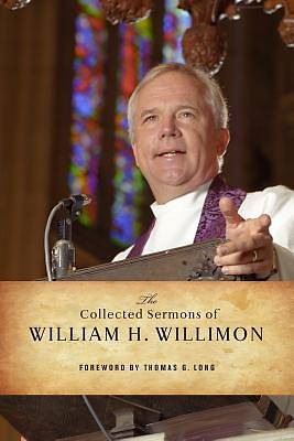 Picture of The Collected Sermons of William H. Willimon