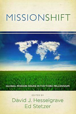 Mission Shift: Global Mission Issues in the Third Millennium