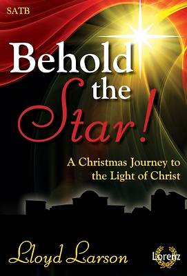 Behold the Star! SATB