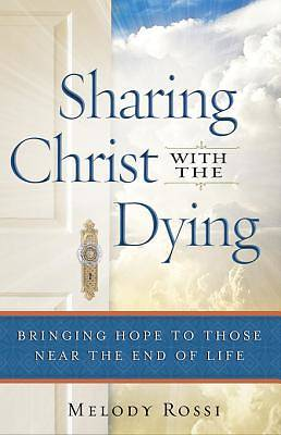 Sharing Christ with the Dying [ePub Ebook]