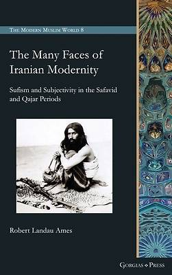 Picture of The Many Faces of Iranian Modernity