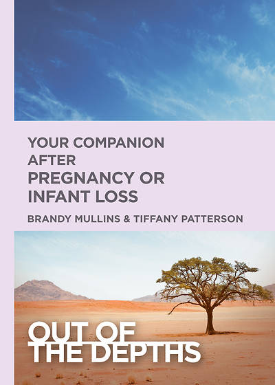 Picture of Out of the Depths: Your Companion after Pregnancy Or Infant Loss - eBook [ePub]