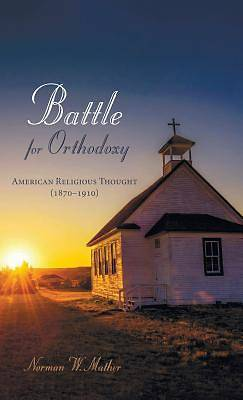 Battle for Orthodoxy