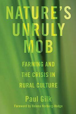 Natures Unruly Mob