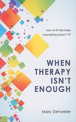 When Therapy Isnt Enough