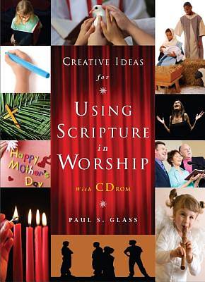 Creative Ideas for Using Scripture in Worship [ePub Ebook]