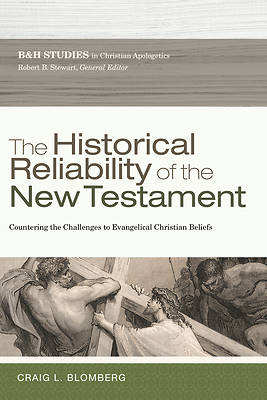 Picture of The Historical Reliability of the New Testament