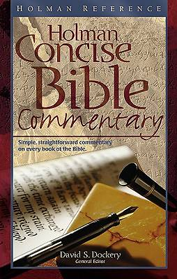 The Holman Concise Bible Commentary