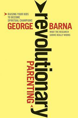 Revolutionary Parenting [ePub Ebook]