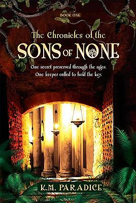 The Chronicles of the Sons of None