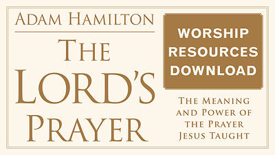 Picture of The Lord's Prayer Worship Resources