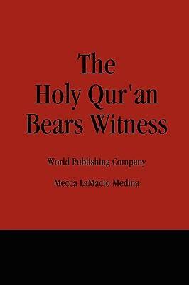 Picture of The Holy Qur'an Bears Witness