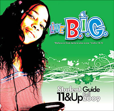 Picture of Live B.I.G. Tween Ages 11-13 Student Guide Fall