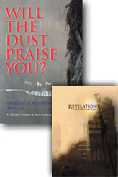Will the Dust Praise You and Revelations from Ground Zero