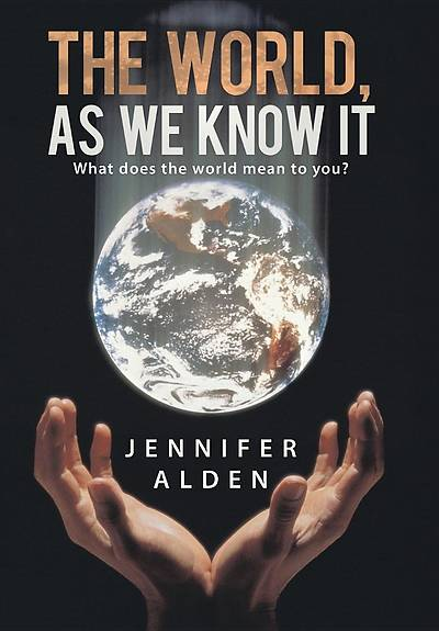 The World, as We Know It