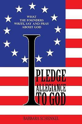 Picture of I Pledge Allegiance to God