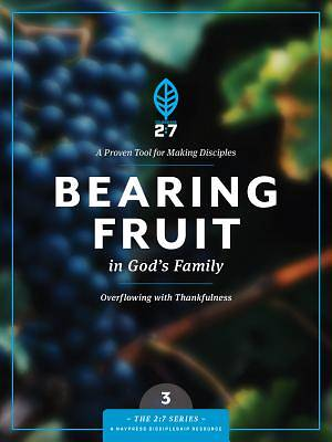 Picture of Bearing Fruit in God's Family