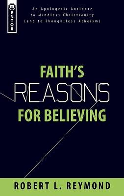 Faiths Reasons for Believing