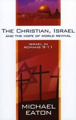 Picture of The Christian, Israel, and the Hope of World Revival