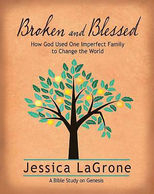 Picture of Broken and Blessed - Women's Bible Study Participant Book