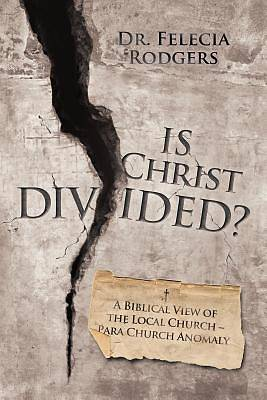 Picture of Is Christ Divided?