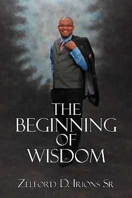 Picture of The Beginning of Wisdom