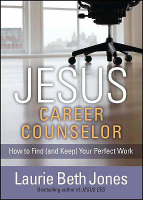 Picture of Jesus, Career Counselor