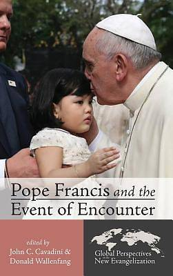 Picture of Pope Francis and the Event of Encounter
