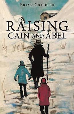Picture of Raising Cain and Abel