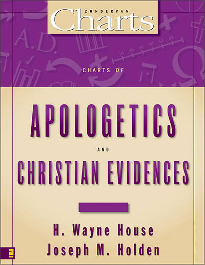 Charts of Apologetics and Christian Evidences