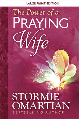 The Power of a Praying(r) Wife Large Print