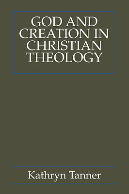God and Creation in Christian Theology